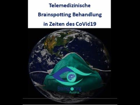 Telemedizinische BRAINSPOTTING Behandlung in Zeiten von COVID19