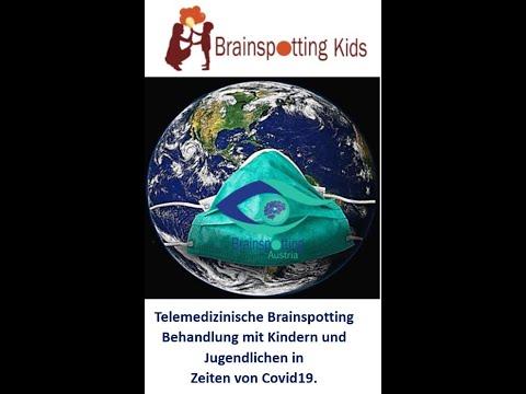 Telemedizinische Brainspotting Behandlung mit Kindern und Jugendlichen in Zeiten von CoVid19
